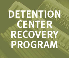 Detention Center Recovery Program